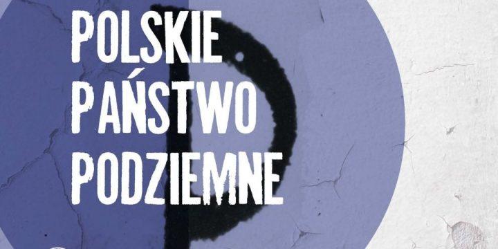 Polskie Państwo Podziemne. Wystawa